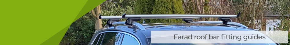How to Fit Farad Roof Bars